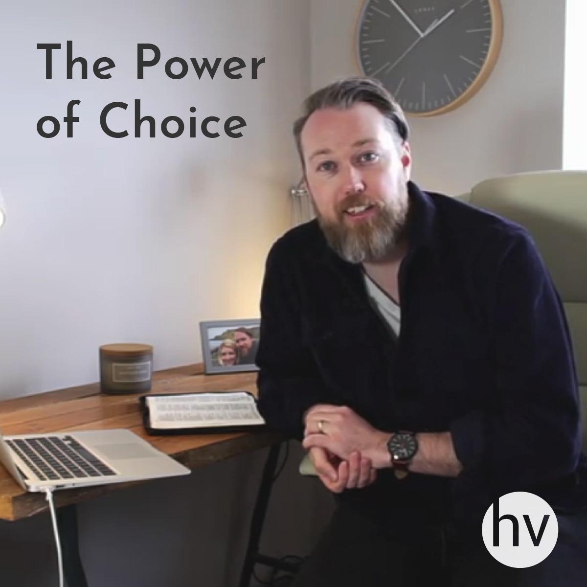 The Power of Choice // John Clarke