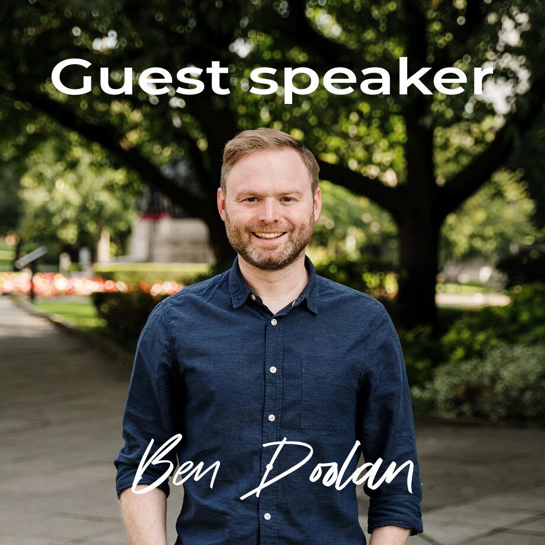 Guest Speaker // Ben Doolan