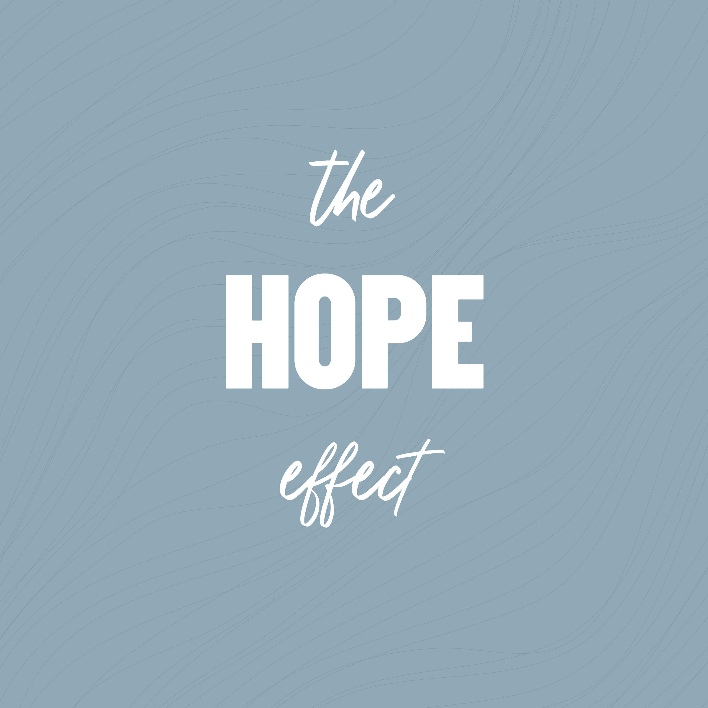 The Hope Effect – Part 3 // Joni Clarke