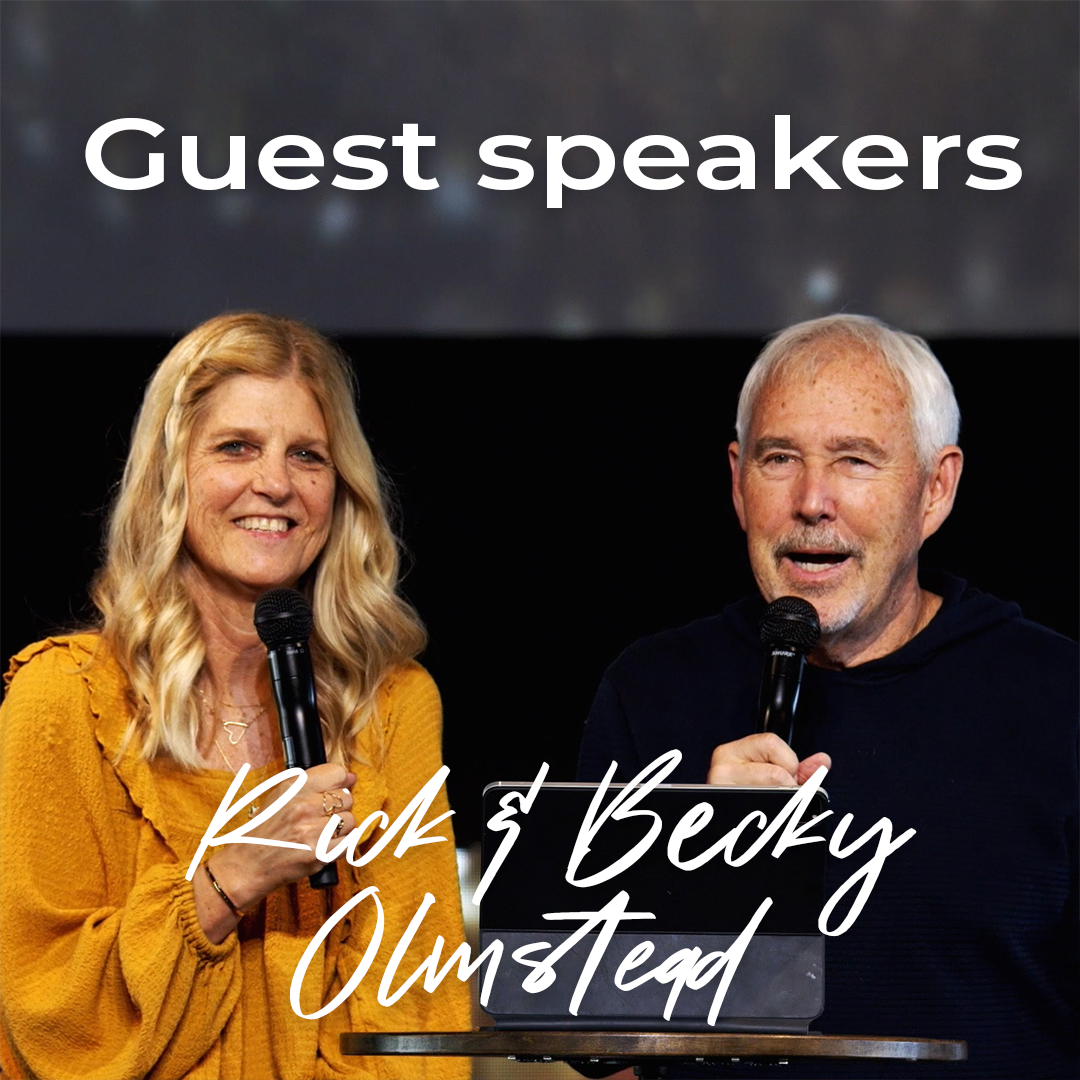 Guest Speakers // Rick & Becky Olmstead